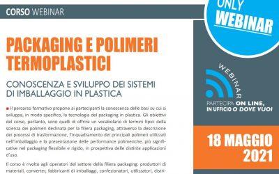 Packaging e Polimeri termoplastici. Edizione maggio 2021.