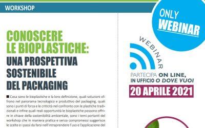 Conoscere le bioplastiche: una prospettiva sostenibile del packaging. Edizione Aprile 2021