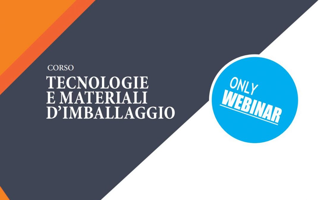 Corso Tecnologie e materiali d'imballaggio. Ottobre 2021